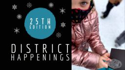 District Happenings 25th Edition