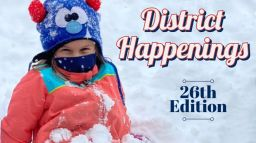 District Happenings 26th Edition